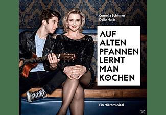 Schirmer,Cornelia,  Malär,Delio - Auf alten Pfannen lernt man kochen  - (CD)