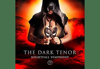 The Dark Tenor - Nightfall Symphony  - (CD)