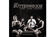 Der Butterwegge - Liebe-Lyrik-Alkohol [CD]