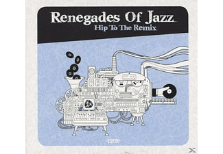 Renegades Of Jazz - Hip To The Remix - (CD)