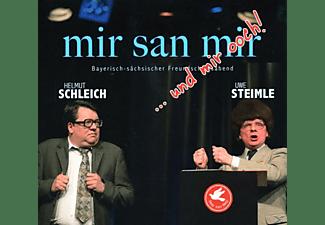 Schleich,Helmut,  Steimle,Uwe - Mir San Mir...Und Mir Ooch  - (CD)