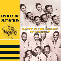 The Spirit Of Memphis - Happy In The Service Of The Lord [CD]