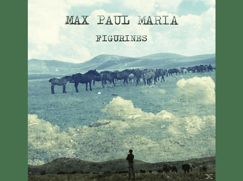 Max Paul Maria - Figurines [CD]