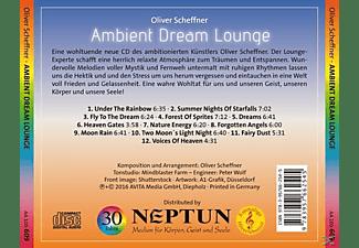 Oliver Scheffner - Ambient Dream Lounge  - (CD)
