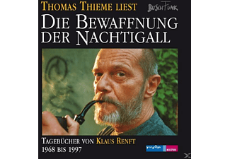 Renft,Klaus,  Thieme,Thomas - Die Bewaffnung der Nachtigall.Tagbücher 1968-1997  - (CD)