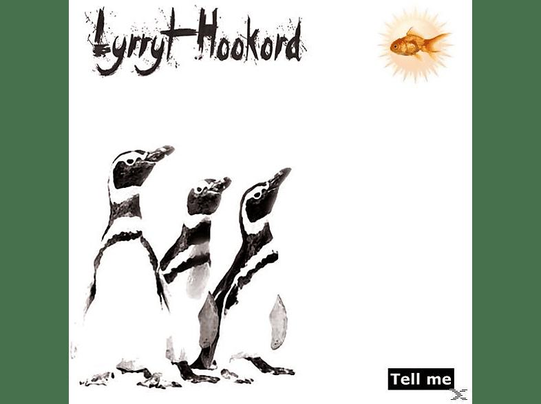 Lyrryt Hookord - Tell Me [CD]