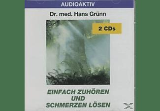 Hans Dr. Med. Grünn - Einfach zuhören und Schmerzen lösen  - (CD)