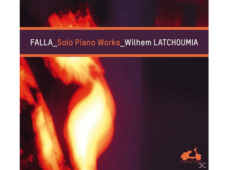 Wilhem Latchoumia - Falla: Solo Piano Works [CD]
