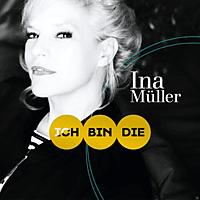 Ina Müller - Ich bin die  - (CD)