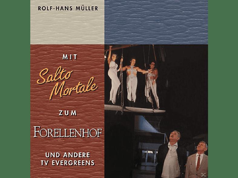 Rolf Hans Müller - Mit Salto Mortale Zum Forellenhof [CD]