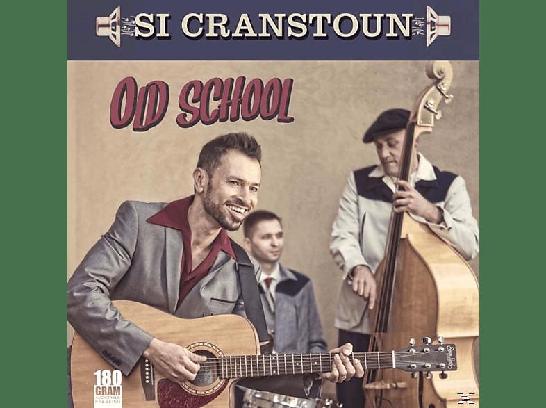 Si Cranstoun - Old School (180g Vinyl) [Vinyl]