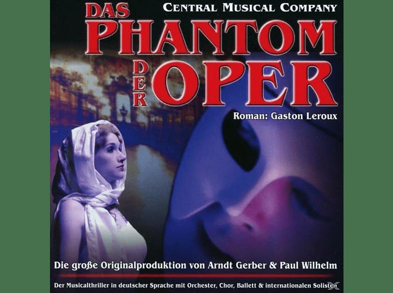 Central Musical Company, Robert Putzinger, Stefanie Wesser, Martin Mairinger - Das Phantom der Oper [CD]