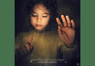 Gerhard Schöne - Ein Tag im Leben eines Kindes  - (CD)
