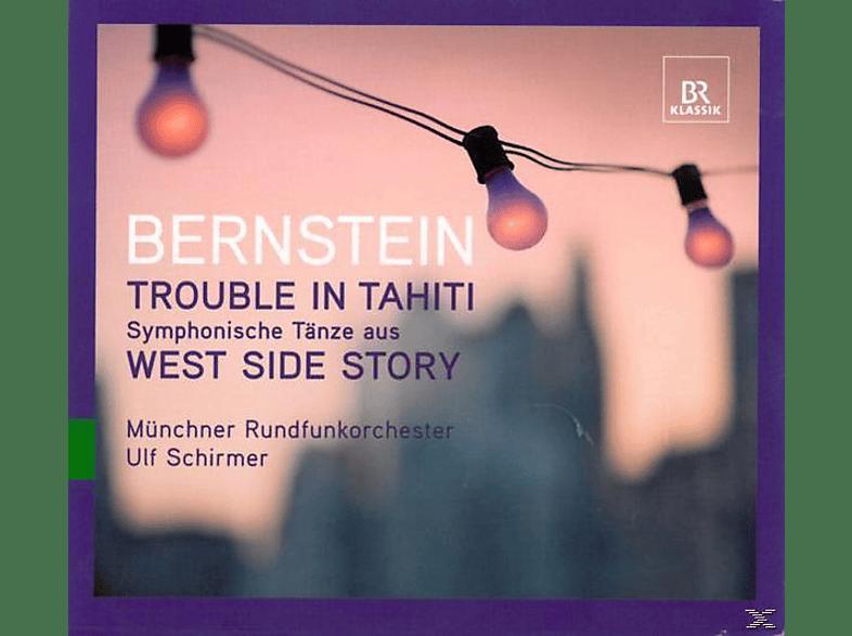 ULF & MÜNCHNER RUNDFUNKORCH. Schirmer - Trouble In Tahiti/West Side Story [CD]