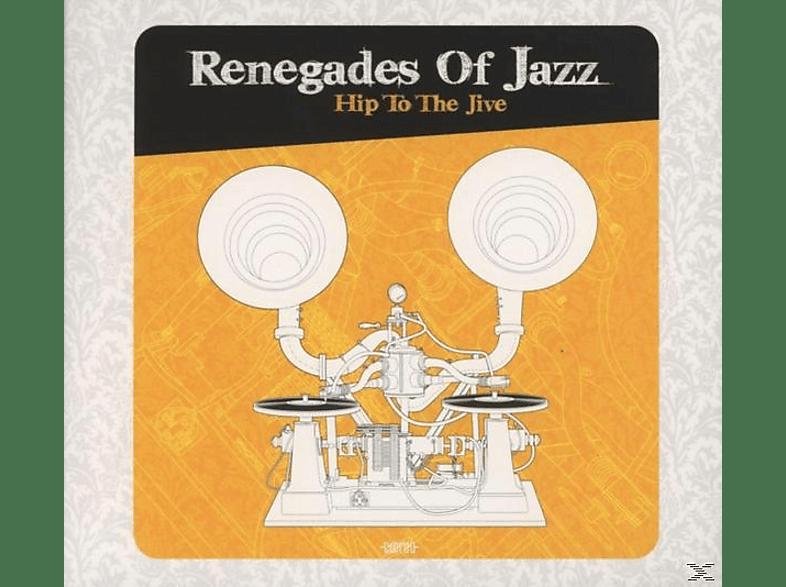 Renegades Of Jazz - Hip To The Jive [CD]