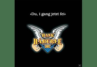 Hank Jr. Häberle - Du,i gang jetzt fei  - (CD)