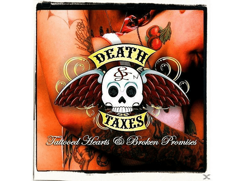 Death & Taxes - Tattooed Hearts & Broken Promises [CD]