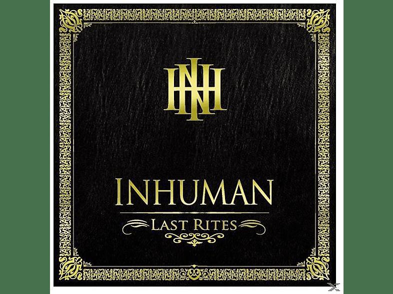 Inhuman - Last rites [CD]