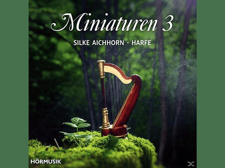 Silke Aichhorn - Miniaturen 3 [CD]