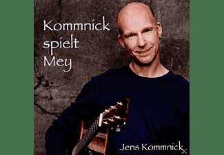Jens Kommnick - Kommnick Spielt Mey  - (CD)
