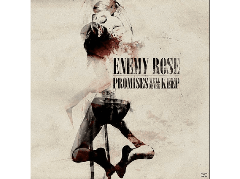 The Enemy, Enemy Rose - Promises we'll never keep [CD]