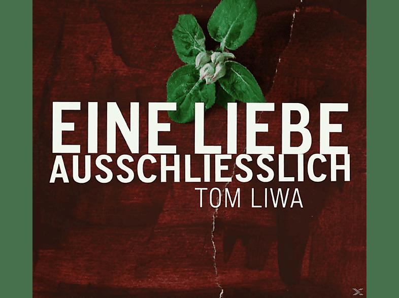 Tom Liwa - Eine Liebe Ausschliesslich [CD]