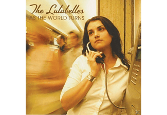 The Lulabelle, The Lulabelles - As the world turns - (CD)