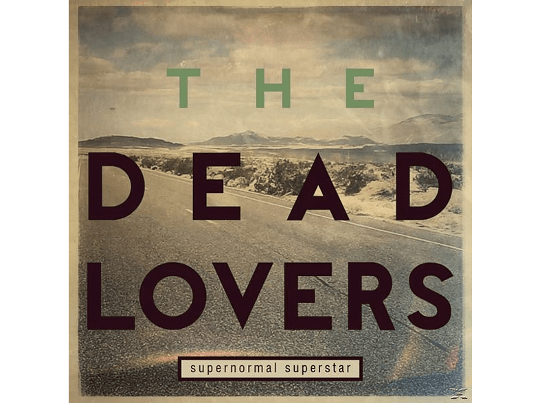 The Dead Lovers - Supernormal Superstar [CD]