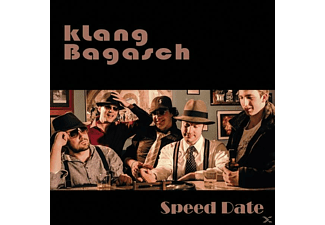 Klang Bagasch - Speed Date  - (CD)