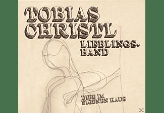 Tobias / Lieblingsband Christl - Dieb im eigenen Haus  - (CD)