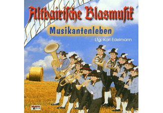 Karl-altbairische Blasmusik Edelmann - Altbairische Blasmusik 4, Musikantenleben  - (CD)