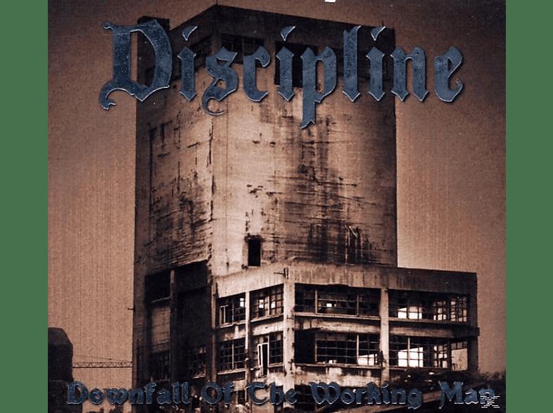 Discipline - Downfall Of The Working Man/Digi [CD]