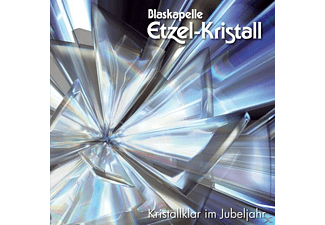 Blaskapelle Etzel-kristall - Kristallklar im Jubeljahr,20 Jahre  - (CD)
