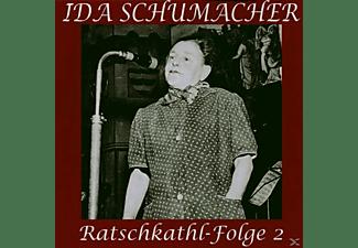 Ida Schumacher - Ratschkathl-Folge 2  - (CD)
