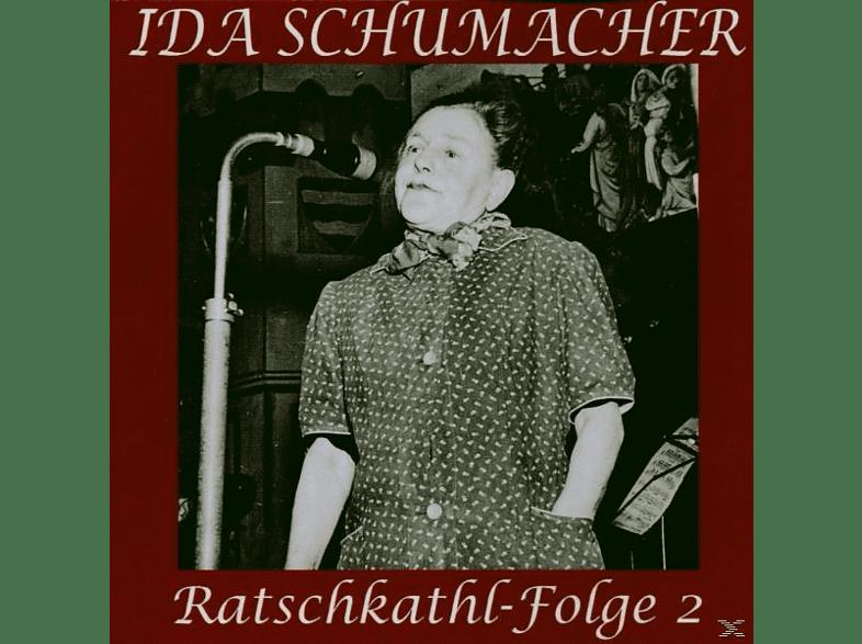 Ida Schumacher - Ratschkathl-Folge 2 [CD]