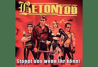 Betontod - Stoppt Uns Wenn Ihr Könnt  - (CD)