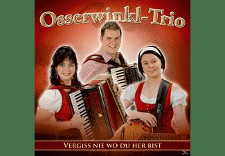 Osserwinkl-trio - Vergiss Nie Wo Du Her Bist  - (CD)