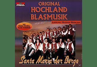 Original Hochl Blasmusik - Santa Maria Der Berge  - (CD)