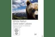 WILDE NATUR - GELD ODER LEBEN [DVD]