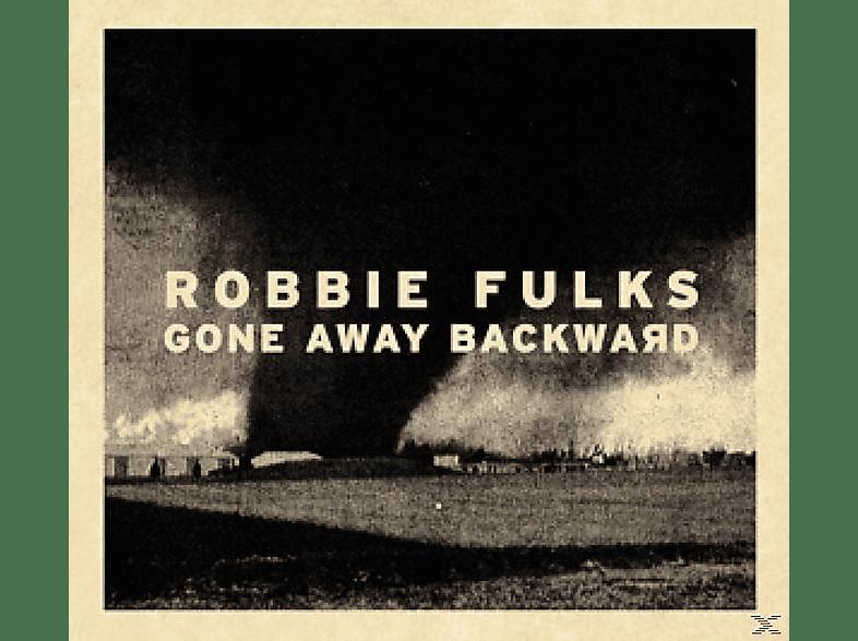 Fulks Robbie - Gone Away Backward [LP + Download]