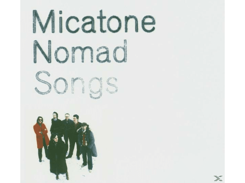 Micatone - Nomad Songs [CD]