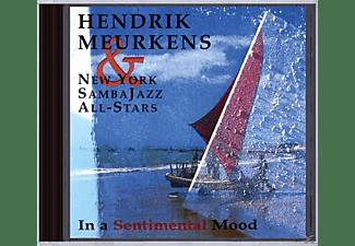 Hendrik & New York Samba All Stars Meurkens - IN A SENTIMENTAL MOOD  - (CD)