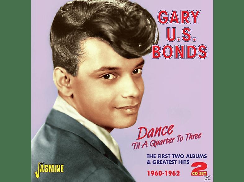 Gary U.S. Bonds - Dance Til A Quarter To 3 [CD]