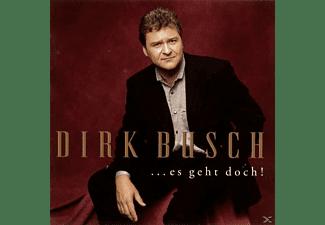 Dirk Busch - Es Geht Doch  - (CD)