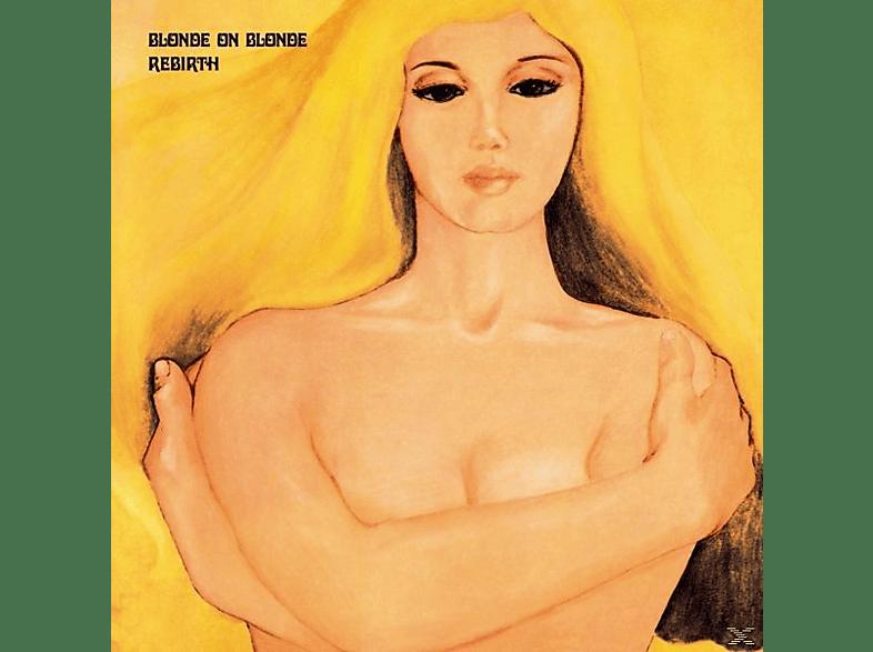 Blonde On Blonde - Rebirth [Vinyl]