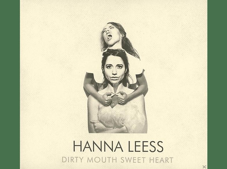 Hanna Leess - Dirty Mouth Sweet Heart [CD]