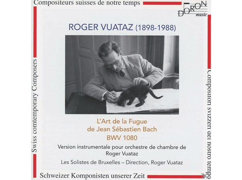 Les Solistes De Bruxelles - Vuataz - Die Kunst Der Fuge Mit Kammerorchester [CD]