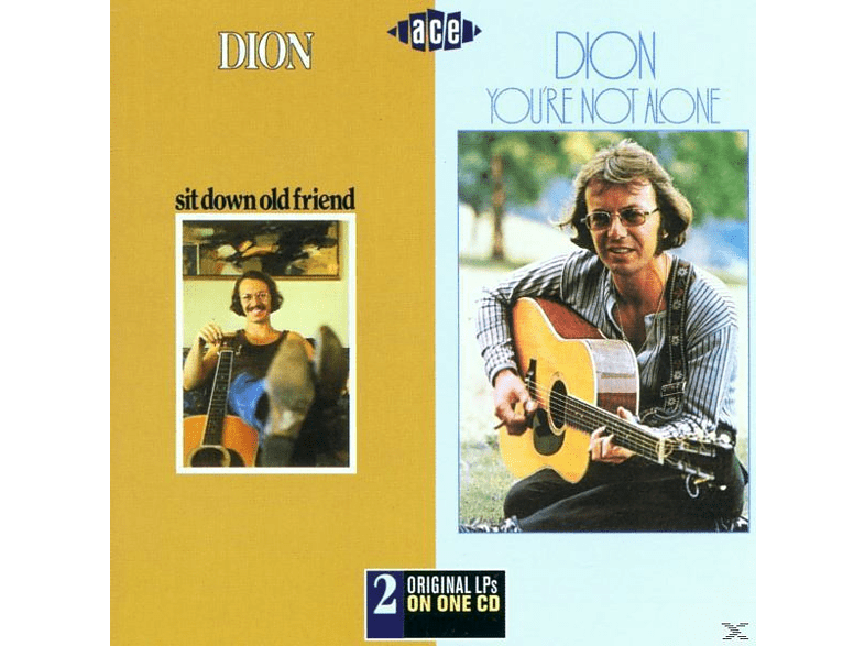 Dion - Sit Down Old Friend/You're Not Alone [CD]