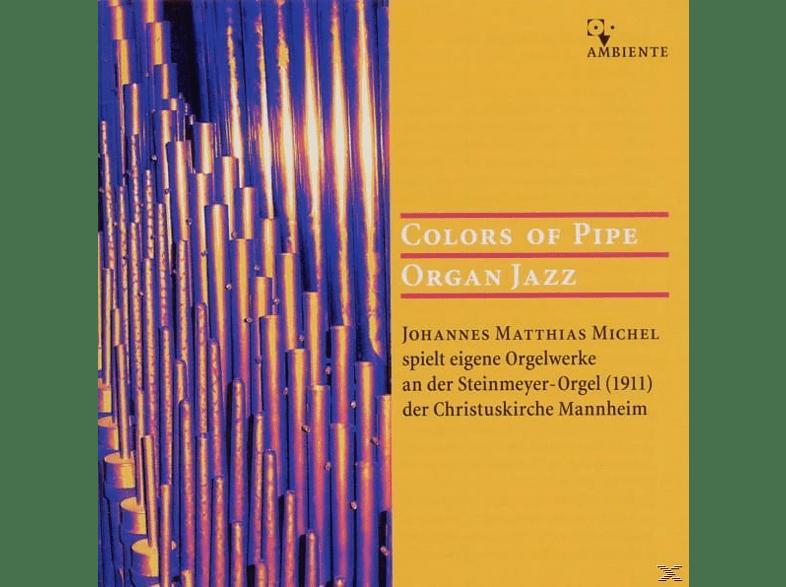 Johannes Matthias Michel - Colors Of Pipe Organ Jazz [CD]