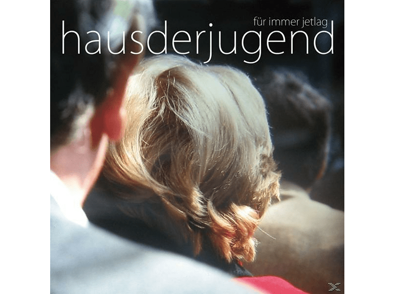 Haus Der Jugend - Forever Jetlag [CD]